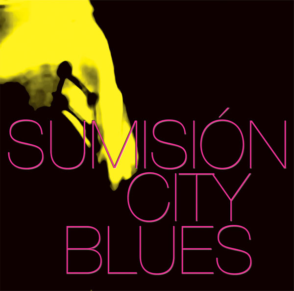 sumisión city blues